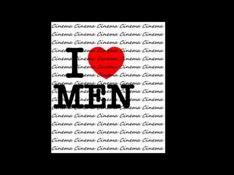 Cinema I Love Men Radio Edit