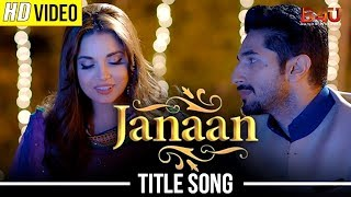 JANAAN TITLE SONG | ARMAAN MALIK, SALIM-SULAIMAN | Armeena Khan, Bilal Ashraf, Ali Rehman Khan