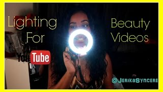 Best Inexpensive Lighting For YouTube Beauty Videos ♥