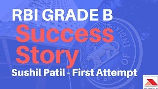 RBI Grade B 2017 Success Story - Sushil Patil - First Attempt