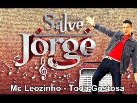 Mc Leozinho Toda gostosa Salve Jorge