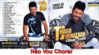 TJ Thiago Jhonathan - Não Vou Chorar