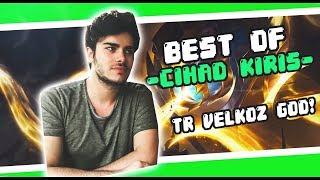 Best Of Cihad Kiriş   The Velkoz God!   New Series!