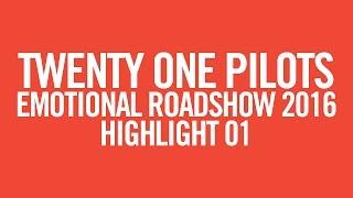 twenty one pilots: ERS2016 [Highlight 01]