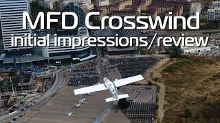 MFD Crosswind FPV / Mapping Plane - so much potential... they just have to fix it!