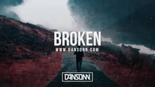 Broken - Dark Inspiring Cinematic Beat | Prod. By Dansonn