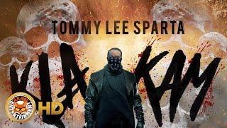 Tommy Lee Sparta - Kla Kam (Mavado, Alkaline, Jahmiel, Demarco & Busy Signal Diss) September 2016