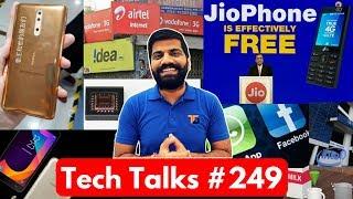 Tech Talks #249 - JioPhone, AirTel Problem, Note 8, Nokia 8, Essential Phone, Whatsapp Privacy