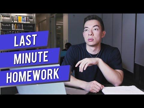 last minute homework