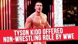 Tyson Kidd Offered Non-Wrestling Role By The WWE