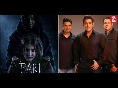 Salman Khan To Explore New Horizons In 'Bharat'   Anushka Sharma Reveals A Spooky Poster Of 'Pari'