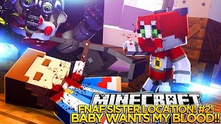 BABY WANTS LITTLE DONNY'S BLOOD, FNAF SISTER LOCATION #2 - Minecraft Custom Roleplay.