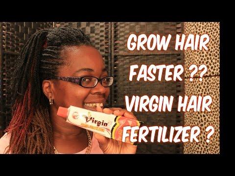 **HOW TO GROW HAIR FAST** ?!! ''VIRGIN HAIR FERTILIZER'' !!??