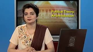 NCERT Video Lecture Series in Political Science: Introduction to Political Theory