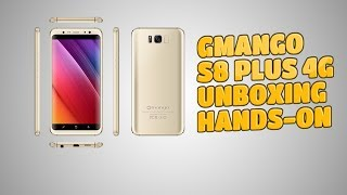 GMANGO S8 PLUS 4G [2017] UNBOXING & HANDS ON 4K HD VIDEO