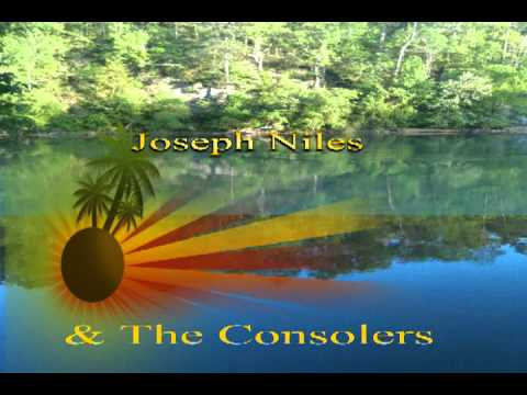 Joseph Niles & The Consolers Go On To Glory.mpeg