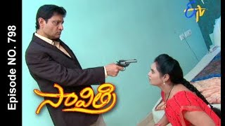 Savithri   21st October 2017  Full Episode No 798  ETV Telugu