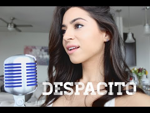 Despacito- Luis Fonsi & Daddy Yankee ft. Justin Bieber- Cover