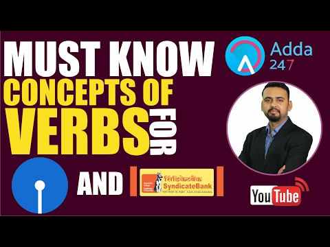 SBI PO 2017 : MUST KNOW CONCEPTS OF VERB FOR SBI AND SYNDICATE BANK