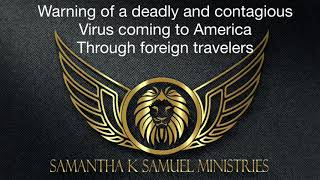 Prophetic Warning: deadly contagious viruses