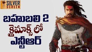 Shocking : NTR Key Role In Bahubali 2 || Silver Screen