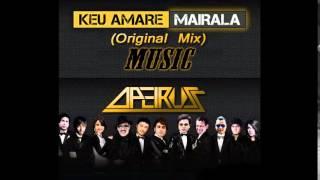 Keu amare Mairala Song by Apeiruss