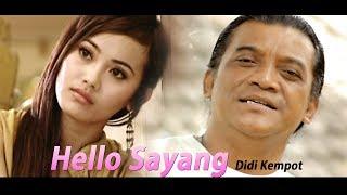hello sayang - Didi Kempot