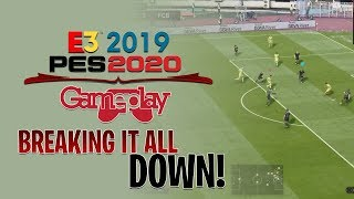 [TTB] PES 2020 GAMEPLAY - E3 2019 - LET'S DISSECT THE GOOD & BAD SO FAR!