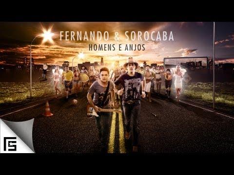 Fernando & Sorocaba Homens e Anjos Lançamento 2013