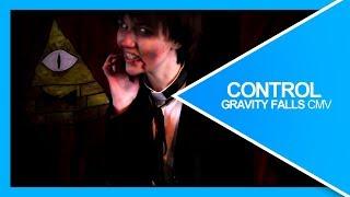 Control   Gravity Falls CMV