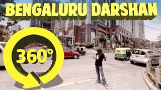 Bengaluru Darshan - 360 Degree | Being Indian