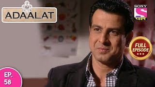 Adaalat - Full Episode 58 - 07th  March, 2018