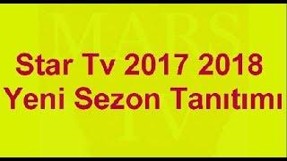 Star Tv 2017 2018 Yeni Sezon Tanıtımı