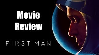 FIRST MAN Movie Review | Chasing Cinema