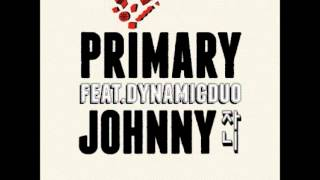 Primary (프라이머리) - 01 Johnny (자니) (feat. Dynamic Duo)