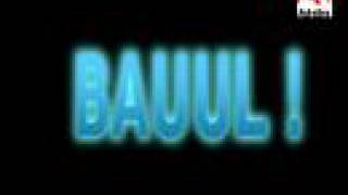 BAUUL THE MOVIE  WITH DELETED SCENE