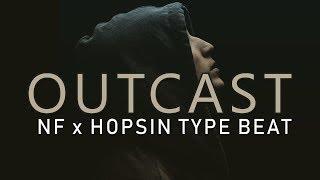 "Dark NF x Hopsin Type Rap Beat Instrumental 2018 - ""Outcast"""