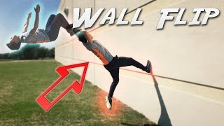 How to Wall Flip | Tutorial - Free Running & Parkour