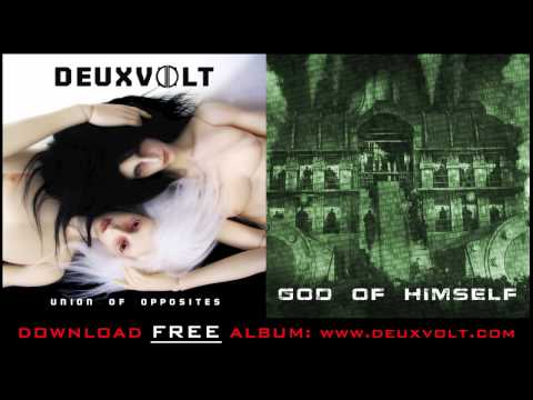 Xxx Mp4 Deuxvolt God Of Himself Union Of Opposites 3gp Sex