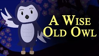 A Wise Old Owl - Nursery Rhymes for Kids
