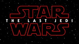 Star Wars Episode VIII Official Title & First Poster Revealed