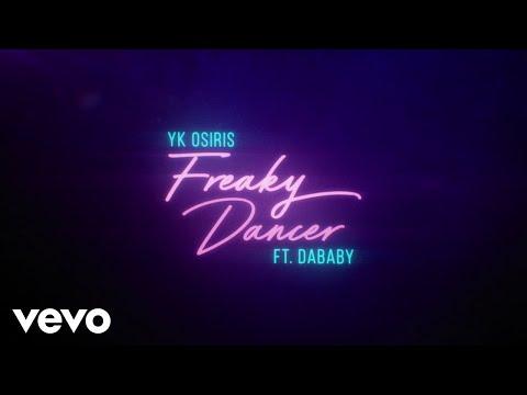 YK Osiris Freaky Dancer Lyric Video ft. DaBaby