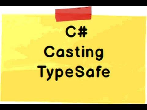C# interview questions :- Explain typesafe,casting , implicit casting and explicit casting ?
