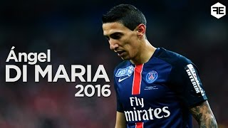 Angel Di Maria 2016 | Best Goals and Skills for PSG | HD