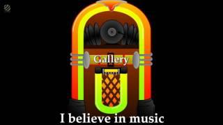Gallery - I believe in music [HQ]