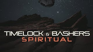 Timelock & Bashers - Spiritual (Official Audio)