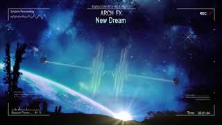 Arch+FX+-+New+Dream+%5BHQ+Free%5D