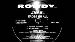 Jamal-Fades Em All (Instrumental) HQ