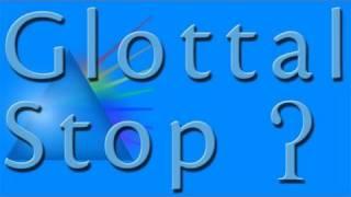 Glottal Stop | Learn English | Linguaspectrum