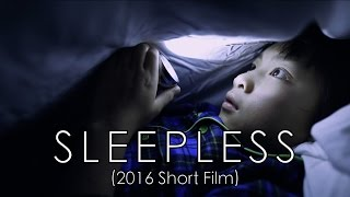 SLEEPLESS (2016 Short Film)